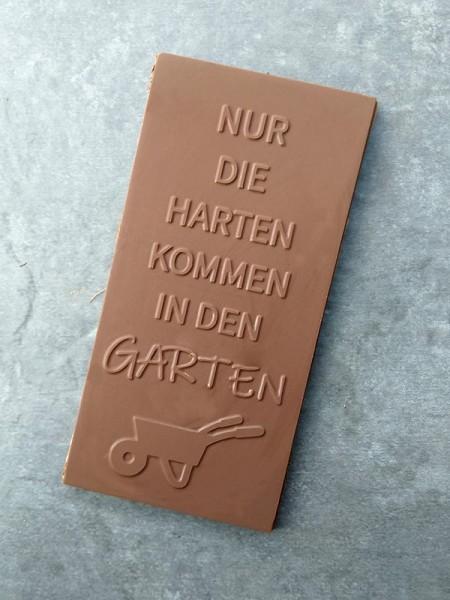 Schokoladentafel Nur die Harten kommen in den Garten