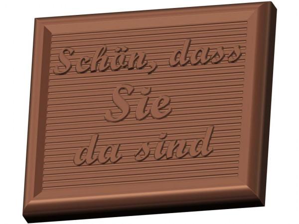 Schokoladenform Minitafel Schön, dass Sie da sind